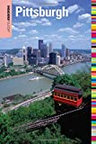 Insiders  Guide® to Pittsburgh, 4th (Insiders  Guide Series)