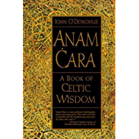Anam Cara: A Book of Celtic Wisdom (English Edition)
