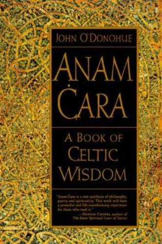 Anam Cara: A Book of Celtic Wisdom]()