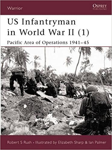 US Infantryman In World War II (1): Pacific Area Of Operations 1941 45:  Robert Rush, Elizabeth Sharp: 9781841763309: Amazon.com: Books