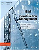 BIM and Construction Management: Proven Tools, Methods, and Workflows by Brad Hardin (2015-05-11)