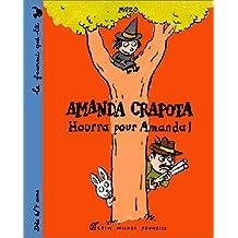 AMANDA CRAPOTA, HOURRA POUR AMANDA!
