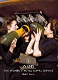WRNS: The Women's Royal Naval Service (Shire Library)