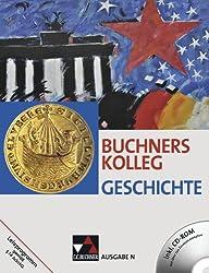 Buchners Kolleg Geschichte - Ausgabe N: Unterrichtswerk für die Sekundarstufe II / Unterrrichtswerk für die Oberstufe