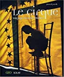 img - for Le Cirque : Voyage vers les  toiles book / textbook / text book
