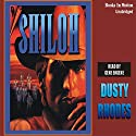 Shiloh Audiobook by Dusty Rhodes Narrated by Gene Engene