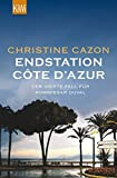 Endstation Côte d´Azur: Der vierte Fall für Kommissar Duval (Kommissar Duval ermittelt, Band 4)