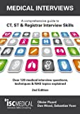 img - for Medical Interviews - a Comprehensive Guide to Ct, St and Registrar Interview Skills: Over 120 Medical Interview Questions, Techniques and NHS Topics Explained book / textbook / text book
