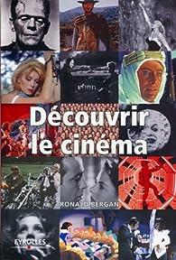 Découvrir le cinéma par Ronald Bergan