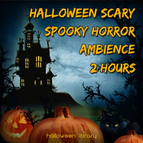 Halloween Scary Spooky Horror Ambience (2 Hours) -