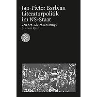 Die Zeit des Nationalsozialismus: Literaturpolitik im NS-Staat: Von derGleichschaltung bis zum Ruin