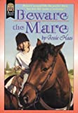 Beware the Mare, Jessie Haas, 0688149812