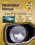 img - for Ford Escort and Cortina Mk I and Mk II: Restoration Manual (Restoration Manuals) book / textbook / text book