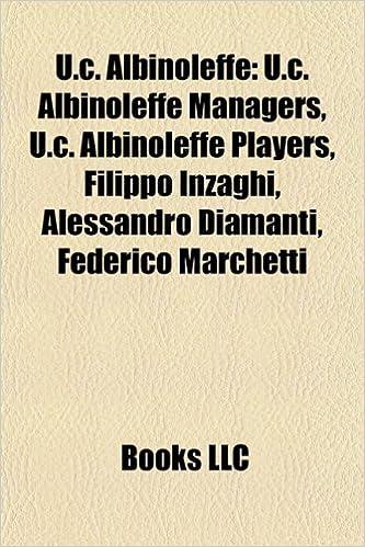 U.C. AlbinoLeffe: U.C. AlbinoLeffe managers, U.C. AlbinoLeffe ...