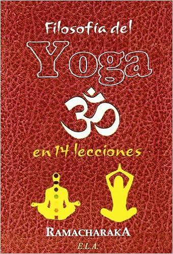 Filosofia del yoga en 14 lecciones Nuevos Tiempos e.L.A. ...