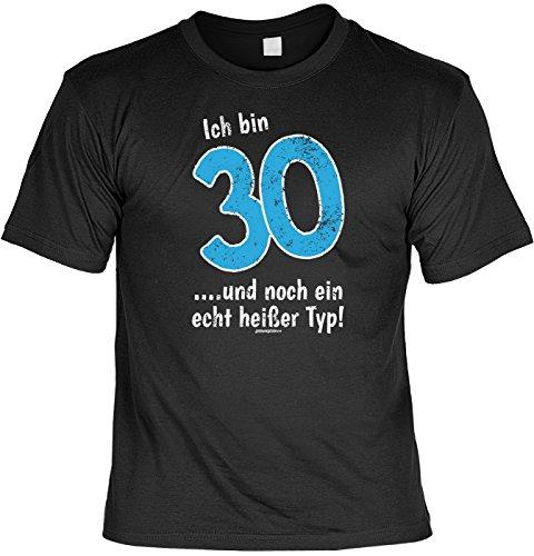 T-Shirt - Ich bin 30 - Und ein echt heißer Typ -lustiges Sprüche Shirt als Geschenk für Geburtstagskinder mit Humor