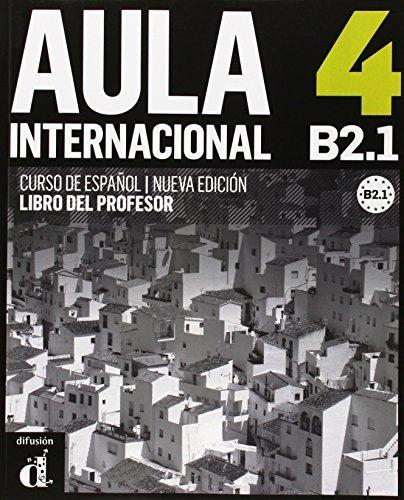 Aula Internacional - Nueva Edicion: Libro Del Profesor 4 (B2.1) by Eva . . . [et al. ] Garc??a Rodr??guez (2015-01-01)
