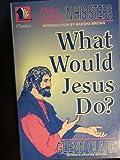 What Would Jesus Do?, Glenn Clark, 0910924201