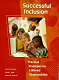 Successful Inclusion: Practical Strategies for a Shared Responsibility (2nd Edition)