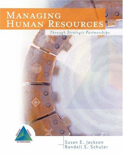 Managing Human Resources: Through Strategic Partnerships