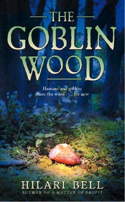 The Goblin Wood [Mass Market Paperback]