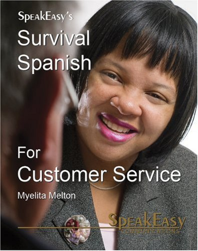 Survival Spanish For Customer Service (English and Spanish Edition) by Brand: SpeakEasy Communications, Inc.