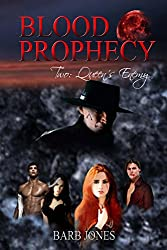 Blood Prophecy Two:: Queen's Enemy