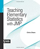 img - for Teaching Elementary Statistics with JMP book / textbook / text book