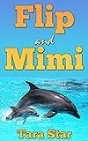 Flip and Mimi (Childrens Marine Life #1)