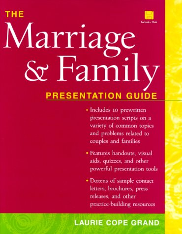 The Marriage and Family Presentation Guide (Book with Diskette for Windows)