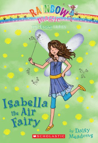 Isabella the Air Fairy (The Earth Fairies #2)