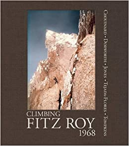 ;;TOP;; Climbing Fitz Roy, 1968: Reflections On The Lost Photos Of The Third Ascent. ayuda Hiroyuki Download becoming Hotel before Desde