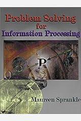 Problem Solving for Information Processing Paperback