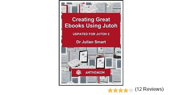 Amazon creating great ebooks using jutoh ebook julian smart amazon creating great ebooks using jutoh ebook julian smart kindle store fandeluxe Images