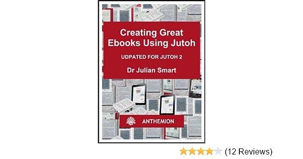 Amazon creating great ebooks using jutoh ebook julian smart amazon creating great ebooks using jutoh ebook julian smart kindle store fandeluxe Choice Image
