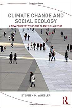 Book Climate Change and Social Ecology: A New Perspective on the Climate Challenge
