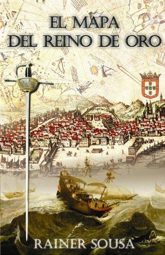 Descargar Libro El Mapa Del Reino De Oro Rainer Sousa
