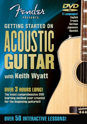 Fender Presents: Getting Started on Acoustic Guitar -- A Guide for - Lessons Acoustic Essential Guitar