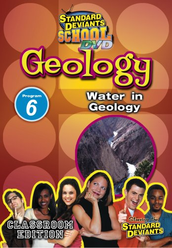 Standard Deviants School Geology Module 6: Water in Geology