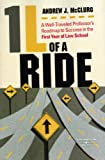 1L of a Ride: A Well-Traveled Professor's Roadmap to Success in the First Year of Law School (Student Guides)