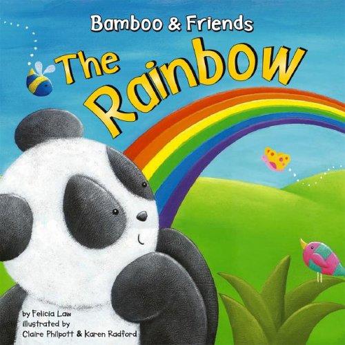 The Rainbow (Bamboo & Friends) PDF
