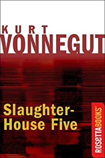 Book Cover: Slaughterhouse-Five: Or the Childrens Crusade a Duty Dance With Death