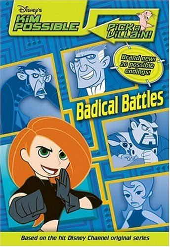 Read Online Disney's Kim Possible: Pick a Villain - Badical Battles - Book #2 pdf