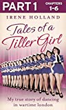 Tales of a Tiller Girl Part 1 of 3