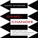Game-Changer: Game Theory and the Art of