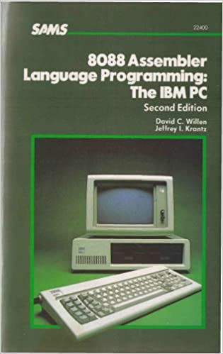 8088 Assembler Language Programming: The IBM PC: David C