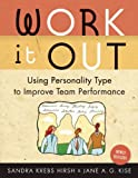 Work It Out, Sandra Krebs Hirsh and Jane A. G. Kise, 0891062122