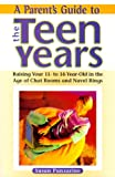 A Parent's Guide to the Teen Years, Susan Panzarine, 0816040338