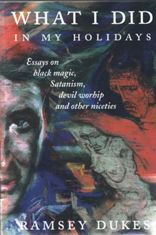 com what i did in my holidays essays on black magick com what i did in my holidays essays on black magick satanism and devil worship 9781869928520 ramsey dukes books