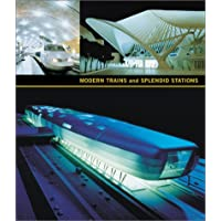 Modern Trains and Splendid Stations: Architecture and Design